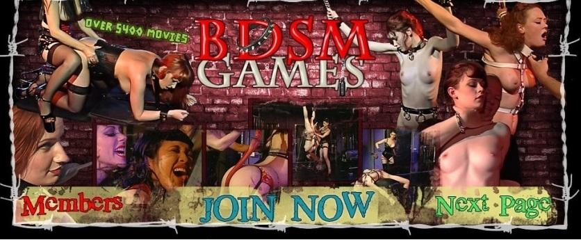 BDSMgames.com SiteRip - Hardcore Straight And Lezdom BDSM Videos. Including Whipping, Strapon Fucking, Painful Tits And Pussy Torture...